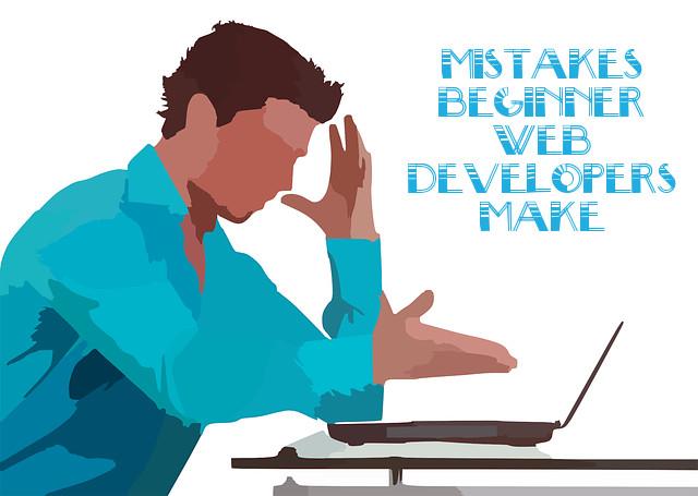 Common Mistakes Beginner Web Developers Make